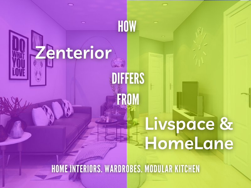 How Zenterior differs from Livspace and HomeLane