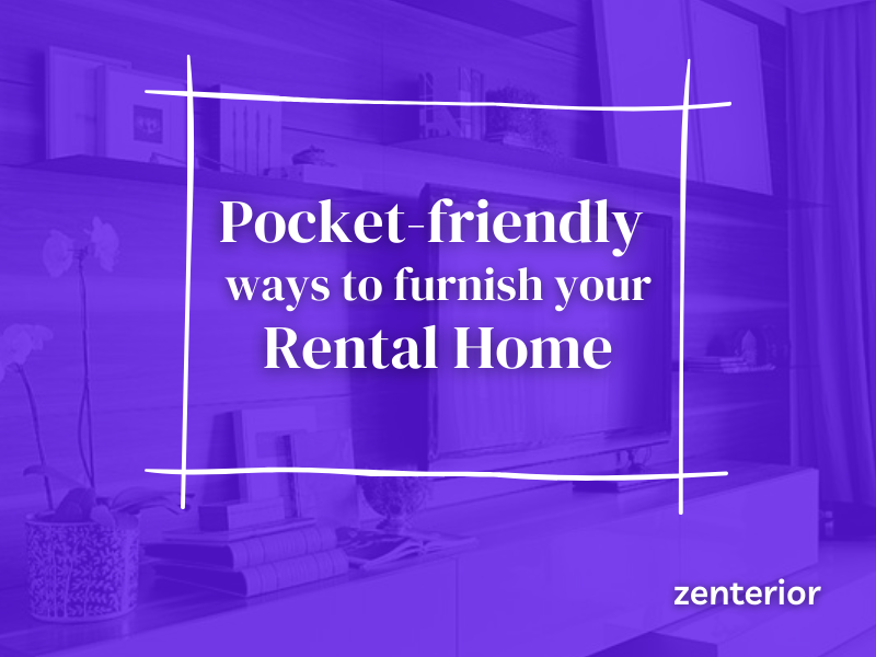 Pocket-friendly ways to furnish your rental home